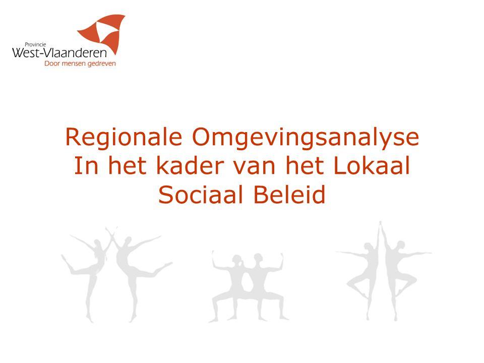 Regionale Omgevingsanalyse In het kader van het Lokaal Sociaal Beleid