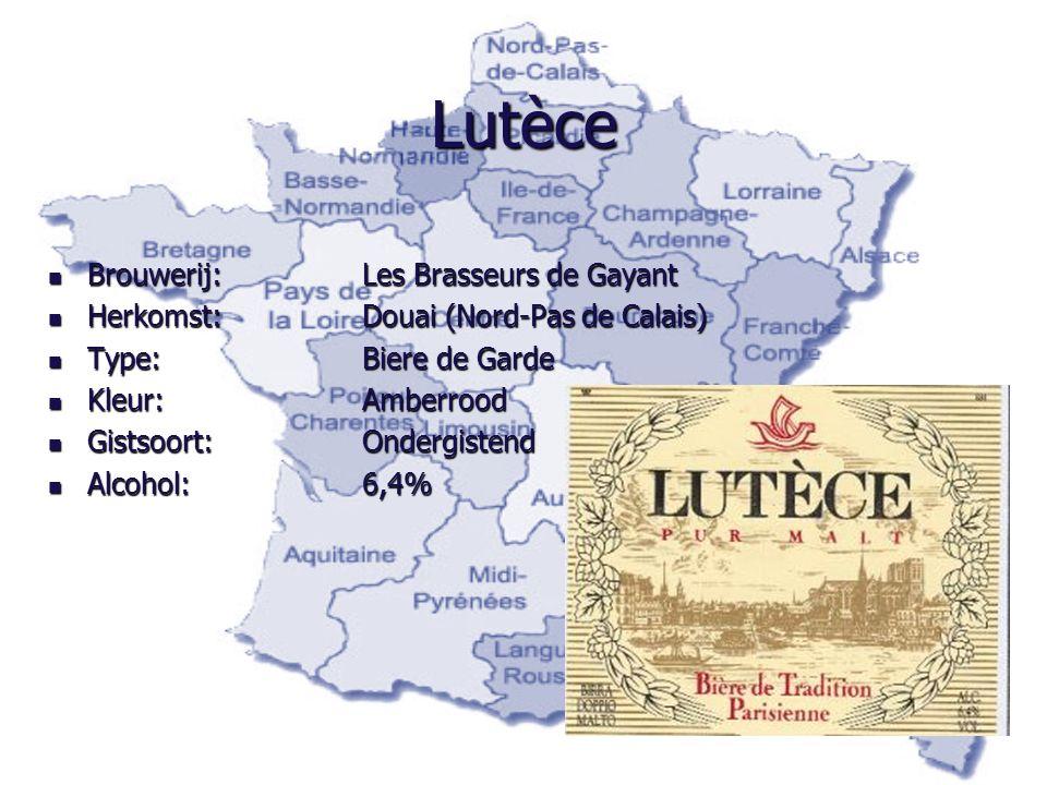 Lutèce Brouwerij: Les Brasseurs de Gayant Brouwerij: Les Brasseurs de Gayant Herkomst:Douai (Nord-Pas de Calais) Herkomst:Douai (Nord-Pas de Calais) T