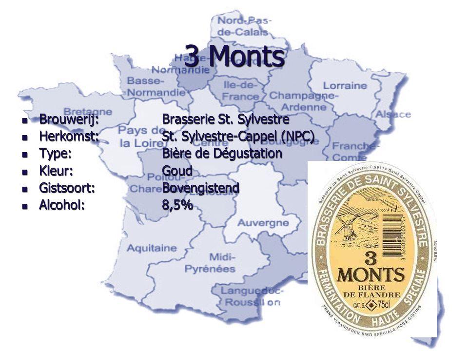 3 Monts Brouwerij: Brasserie St. Sylvestre Brouwerij: Brasserie St. Sylvestre Herkomst:St. Sylvestre-Cappel (NPC) Herkomst:St. Sylvestre-Cappel (NPC)