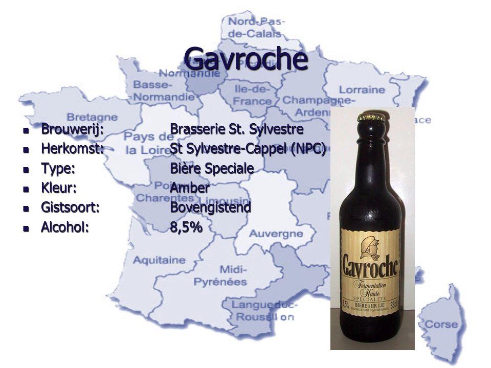 Gavroche Brouwerij: Brasserie St. Sylvestre Brouwerij: Brasserie St. Sylvestre Herkomst:St Sylvestre-Cappel (NPC) Herkomst:St Sylvestre-Cappel (NPC) T