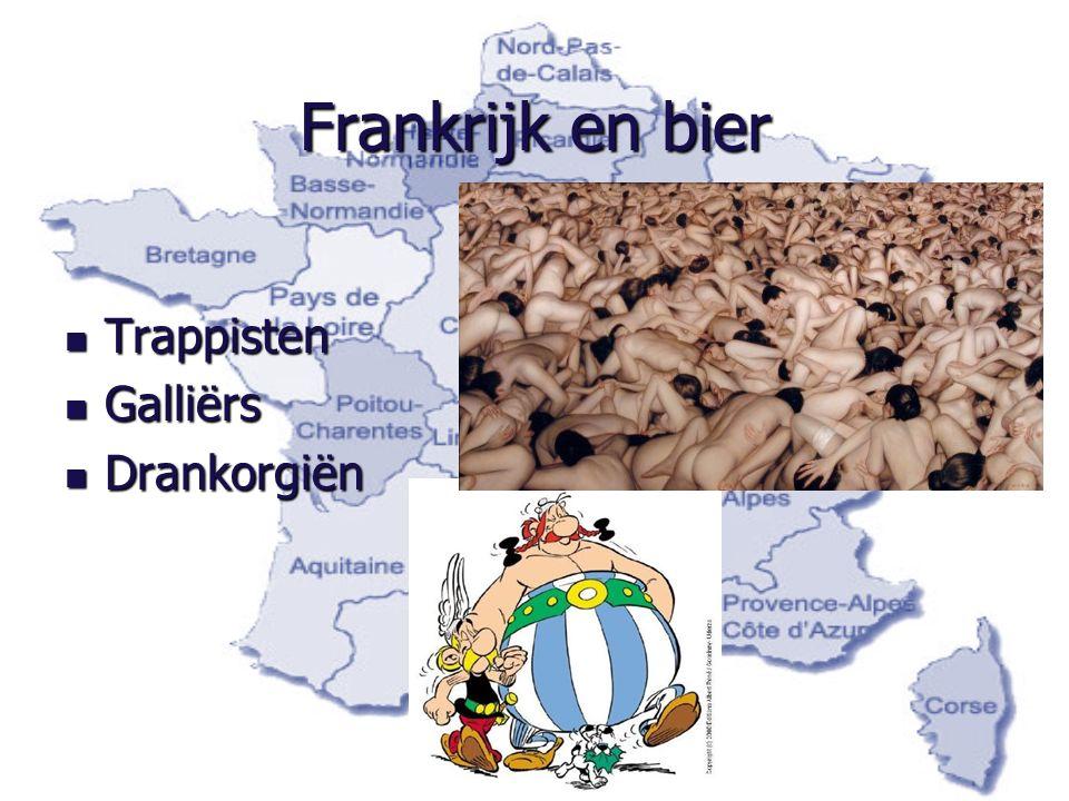Frankrijk en bier Trappisten Trappisten Galliërs Galliërs Drankorgiën Drankorgiën