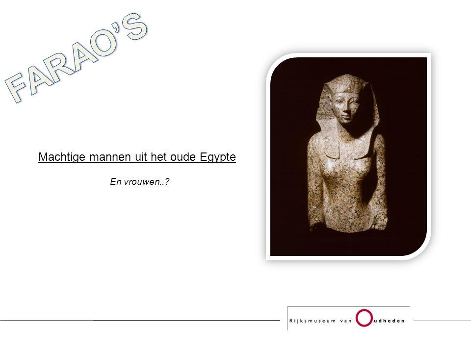 Machtige mannen uit het oude Egypte En vrouwen..