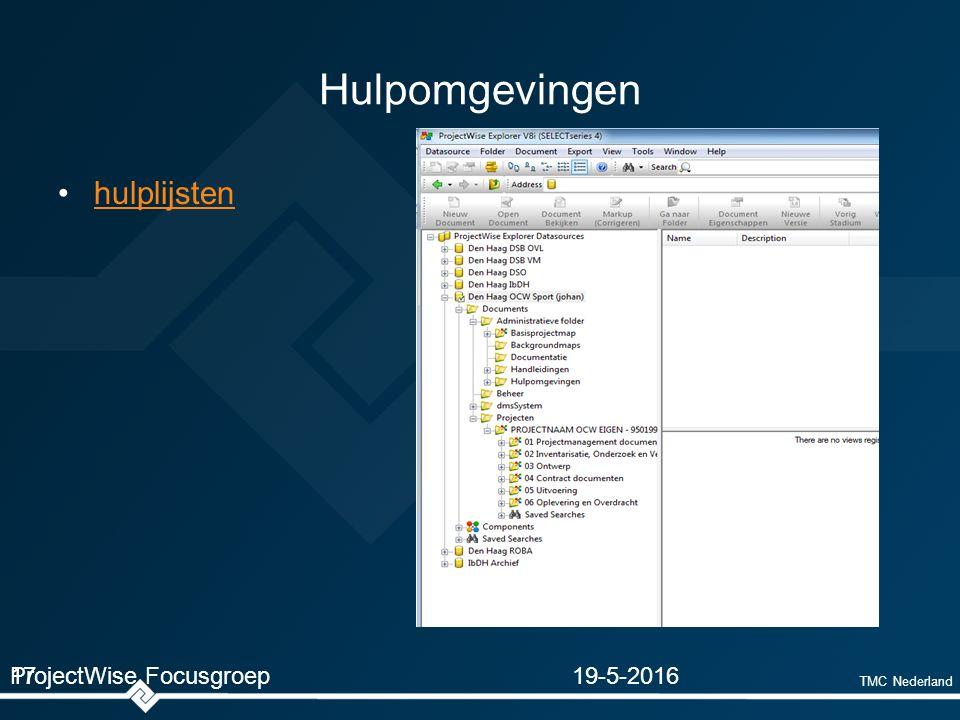 TMC Nederland Hulpomgevingen hulplijsten 19-5-2016ProjectWise Focusgroep17