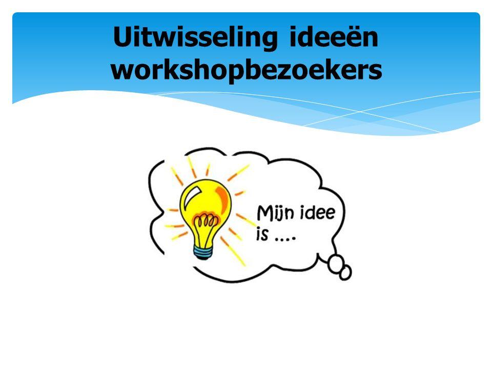 Uitwisseling ideeën workshopbezoekers