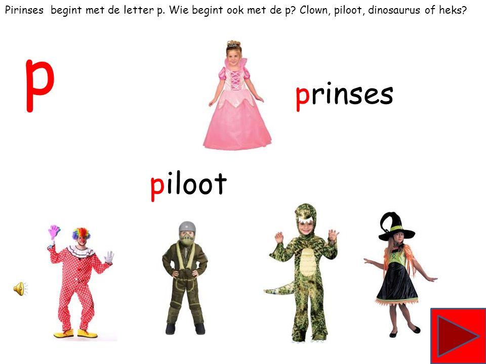 Ridder begint met de letter r. Wie begint ook met de r Aap, cowboy, robot of clown ridder robot r