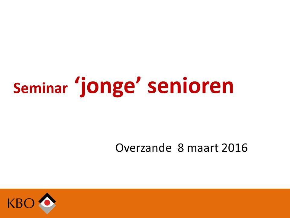 Seminar 'jonge' senioren Overzande 8 maart 2016