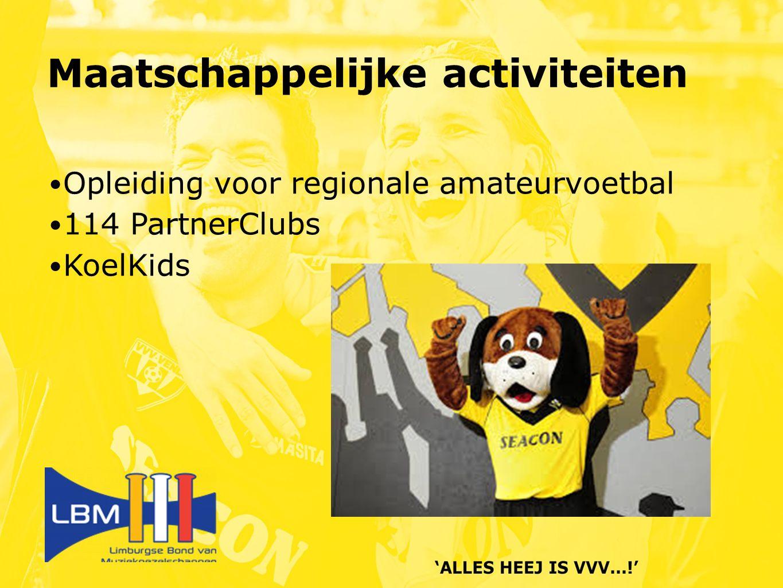 Opleiding voor regionale amateurvoetbal 114 PartnerClubs KoelKids