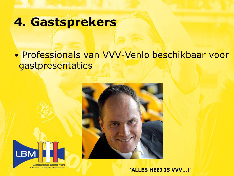 4. Gastsprekers Professionals van VVV-Venlo beschikbaar voor gastpresentaties
