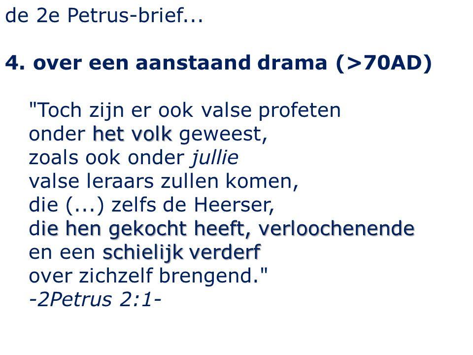de 2e Petrus-brief... 4.