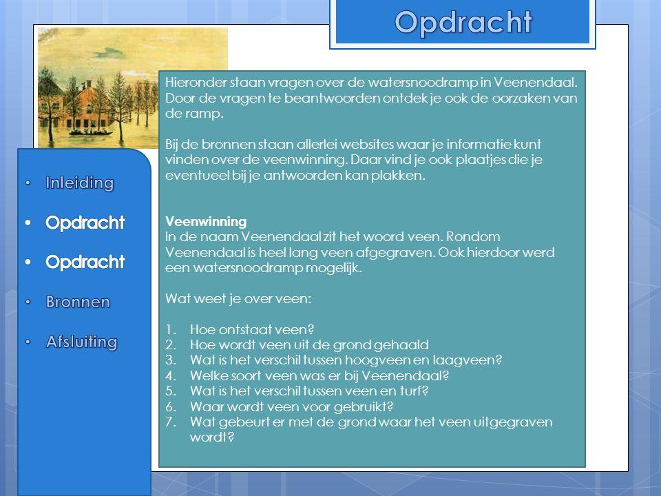 Hieronder staan vragen over de watersnoodramp in Veenendaal.