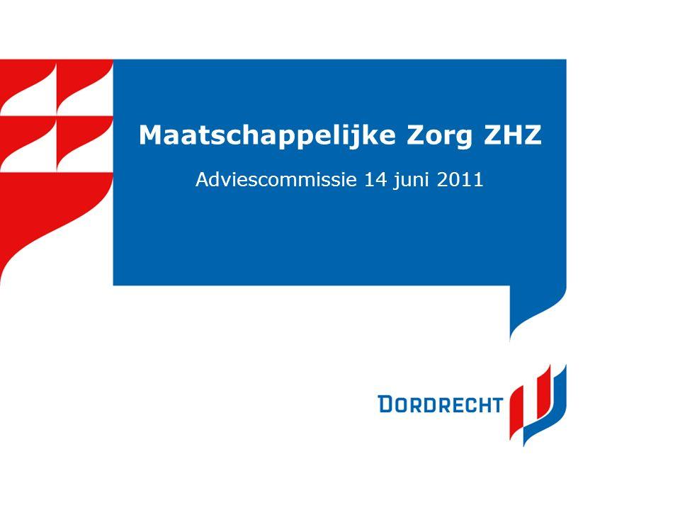 Maatschappelijke Zorg ZHZ Adviescommissie 14 juni 2011