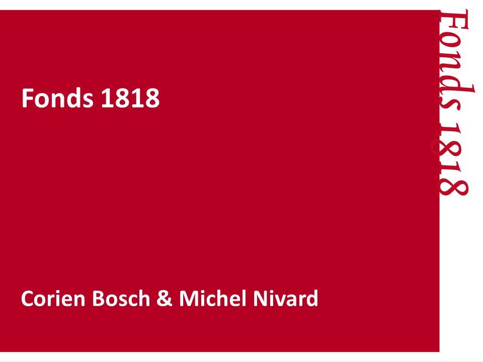 Fonds 1818 Corien Bosch & Michel Nivard