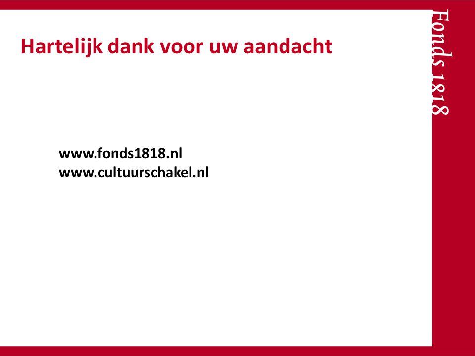 www.fonds1818.nl www.cultuurschakel.nl