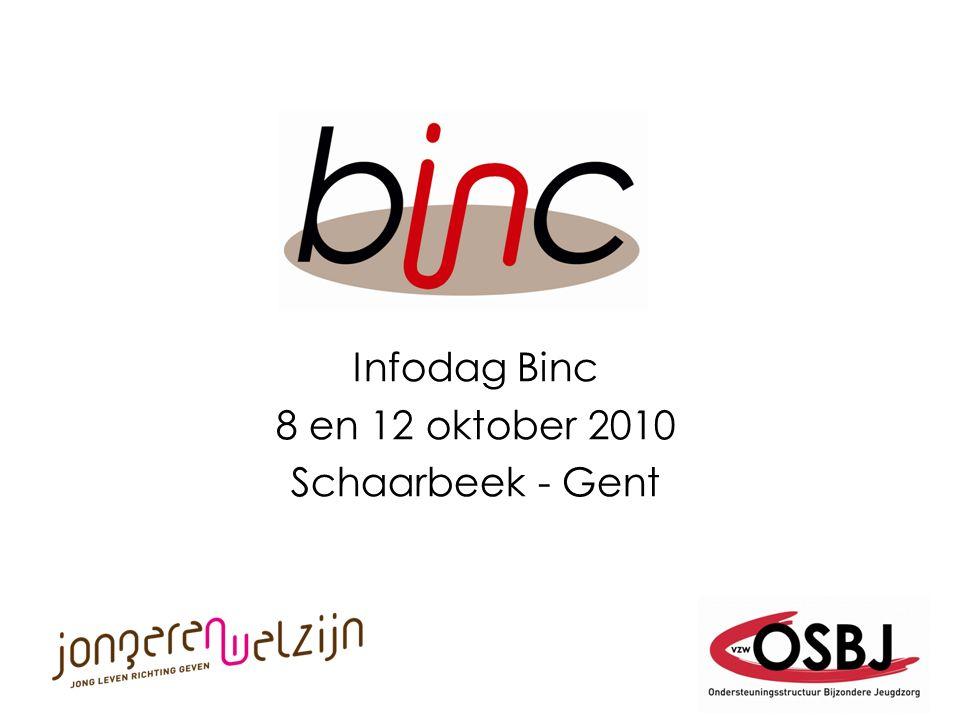 Infodag Binc 8 en 12 oktober 2010 Schaarbeek - Gent