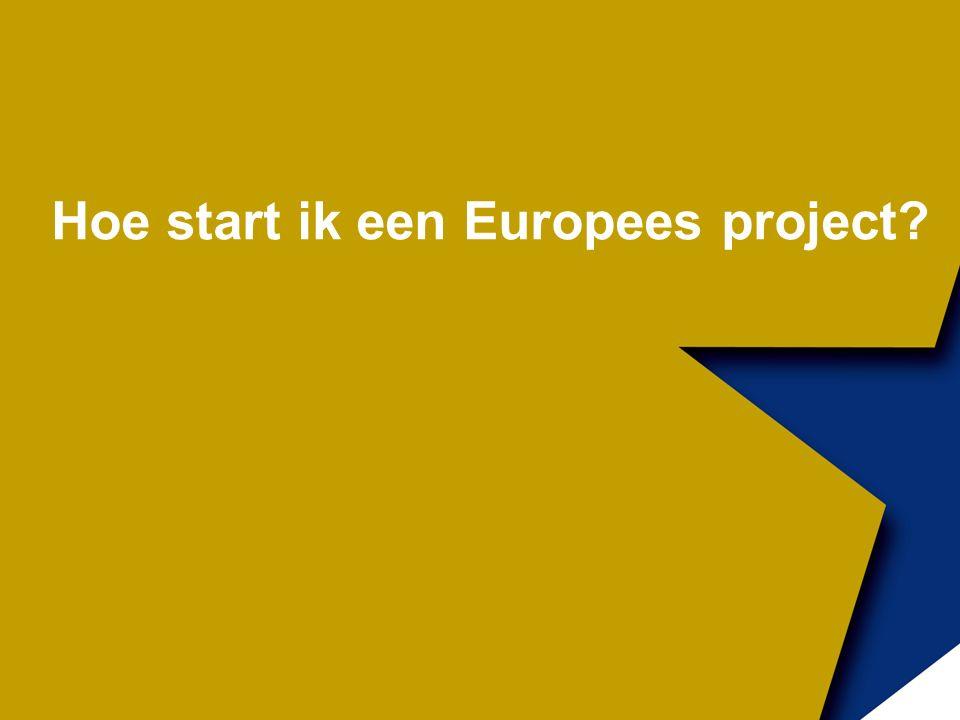 Hoe start ik een Europees project?