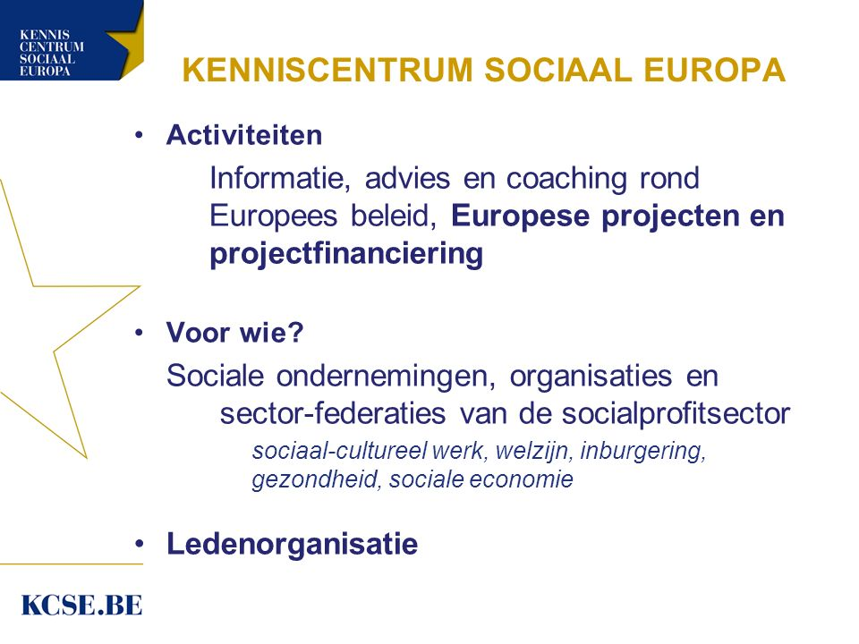 Kenniscentrum Sociaal Europa Wie.