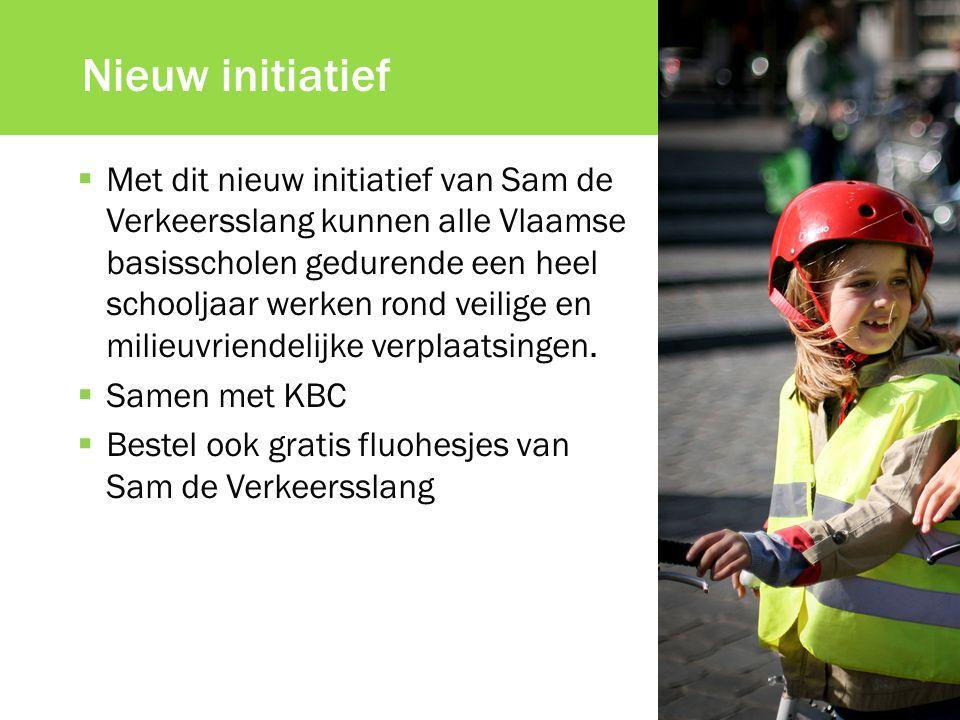 Nieuw initiatief  Met dit nieuw initiatief van Sam de Verkeersslang kunnen alle Vlaamse basisscholen gedurende een heel schooljaar werken rond veilige en milieuvriendelijke verplaatsingen.