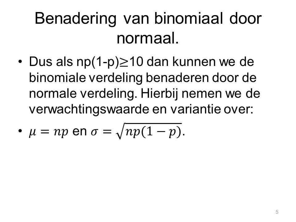 Benadering van binomiaal door normaal. 5
