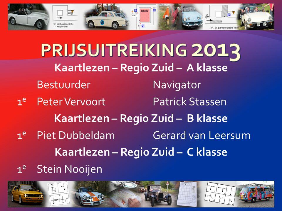 Klassiek – Nationaal – Tourklasse BestuurderNavigator 1 e Simon van HoeveSuzanne van Hoeve 2 e An MeeuwsenFrançois Meeuwsen 3 e Hans JubbegaIngrid Strijdveen