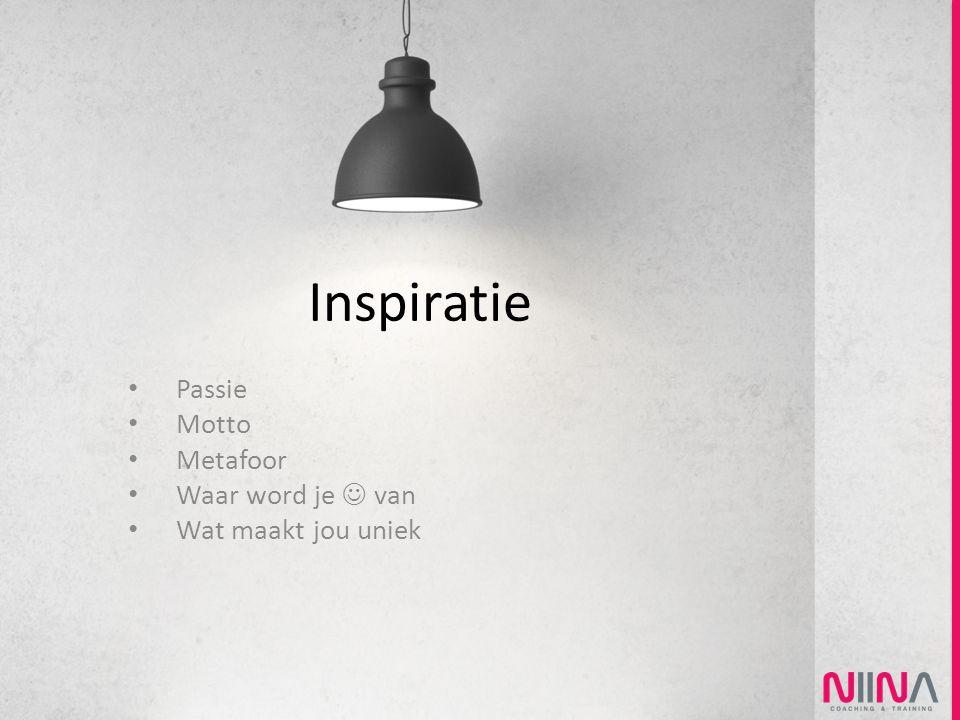 Inspiratie Passie Motto Metafoor Waar word je van Wat maakt jou uniek