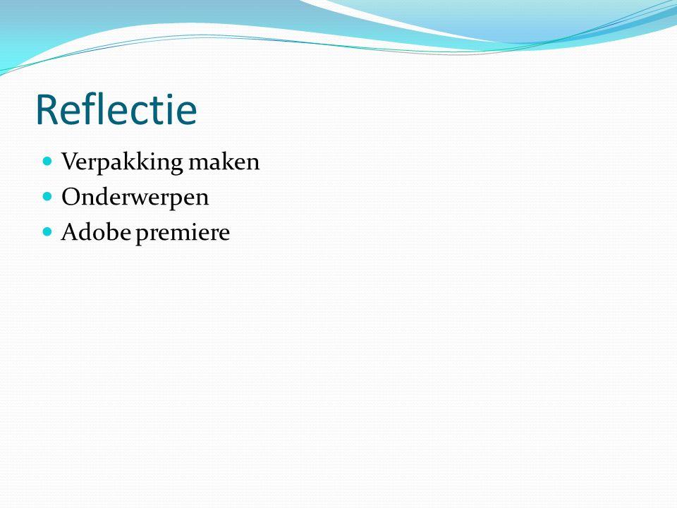 Reflectie Verpakking maken Onderwerpen Adobe premiere