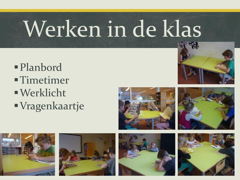 Werken in de klas  Planbord  Timetimer  Werklicht  Vragenkaartje
