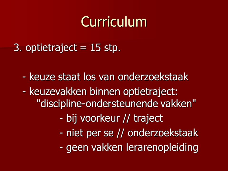 Curriculum 3.optietraject = 15 stp.