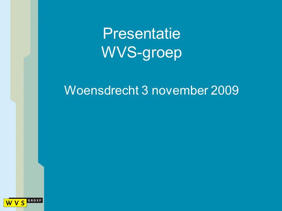 WVS-groep 1/2 Gemeenschappelijke regeling Algemeen Bestuur / Dagelijks Bestuur Personeelsbestand: 2.571 fte's Wachtlijst: 463 personen Rijksbijdrage € 66,- mln.