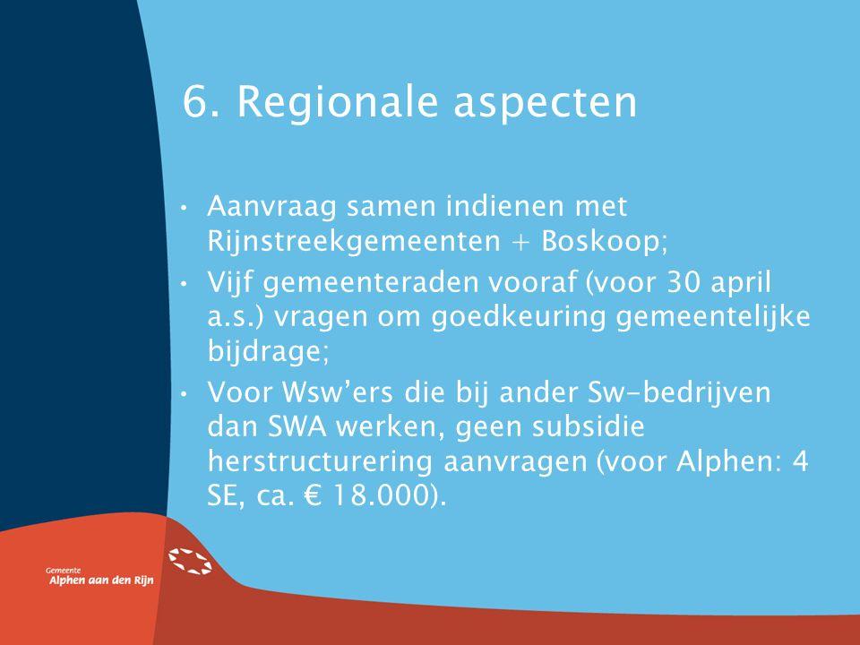 5. Gemeentelijke bijdrage herstructurering X1000 €Totaal SWA- gemeenten + Boskoop w.v.