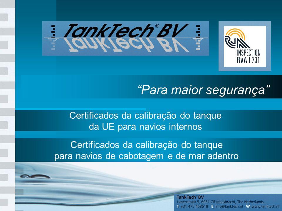 1 Para maior segurança Certificados da calibração do tanque da UE para navios internos Certificados da calibração do tanque para navios de cabotagem e de mar adentro