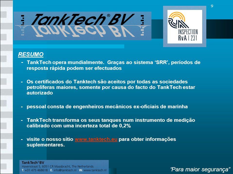 VolgendeVorige 9 RESUMO - TankTech opera mundialmente.