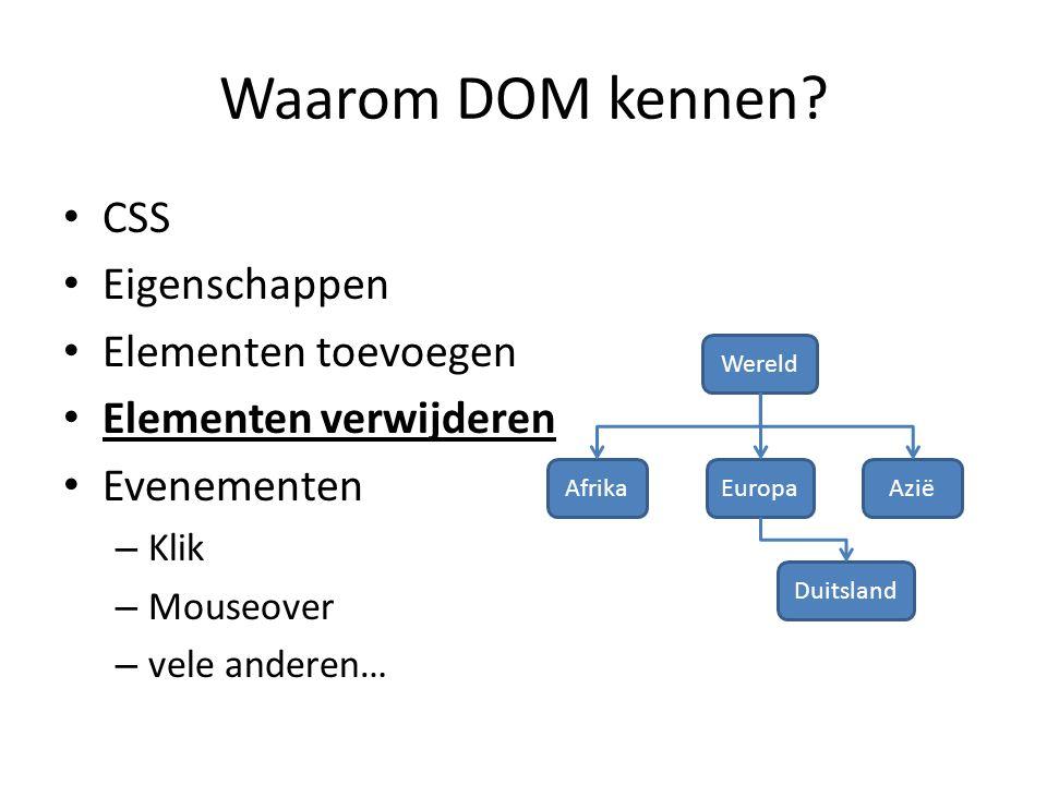 Waarom DOM kennen.