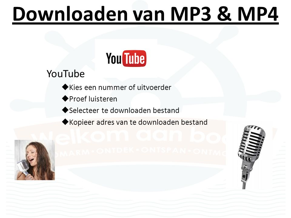 Downloaden van MP3 & MP4 YouTube  Kies een nummer of uitvoerder  Proef luisteren  Selecteer te downloaden bestand  Kopieer adres van te downloaden bestand
