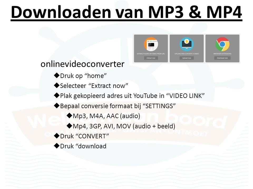 Downloaden van MP3 & MP4 File opslaan in juiste map  Muziekfile bevindt zich bij downloads  Verplaats file in gewenste map  Beluister/bekijk file (zelfs zonder internet)