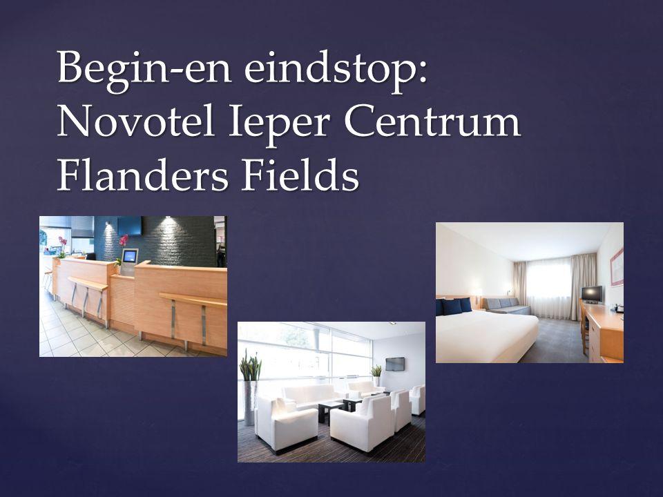 Begin-en eindstop: Novotel Ieper Centrum Flanders Fields