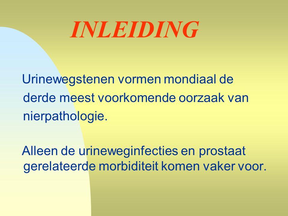 INLEIDING Urinewegstenen vormen mondiaal de derde meest voorkomende oorzaak van nierpathologie.