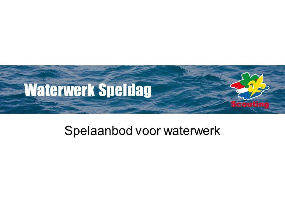 Waterwerk Speldag Spelaanbod voor waterwerk