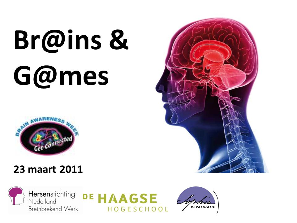 Br@ins & G@mes 23 maart 2011