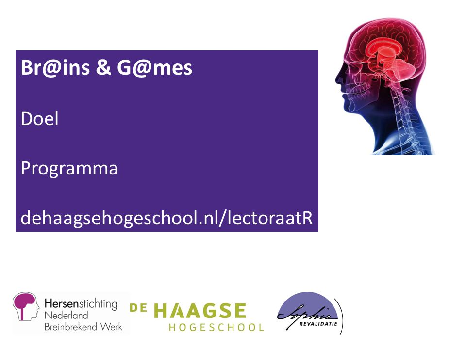 Br@ins & G@mes Doel Programma dehaagsehogeschool.nl/lectoraatR
