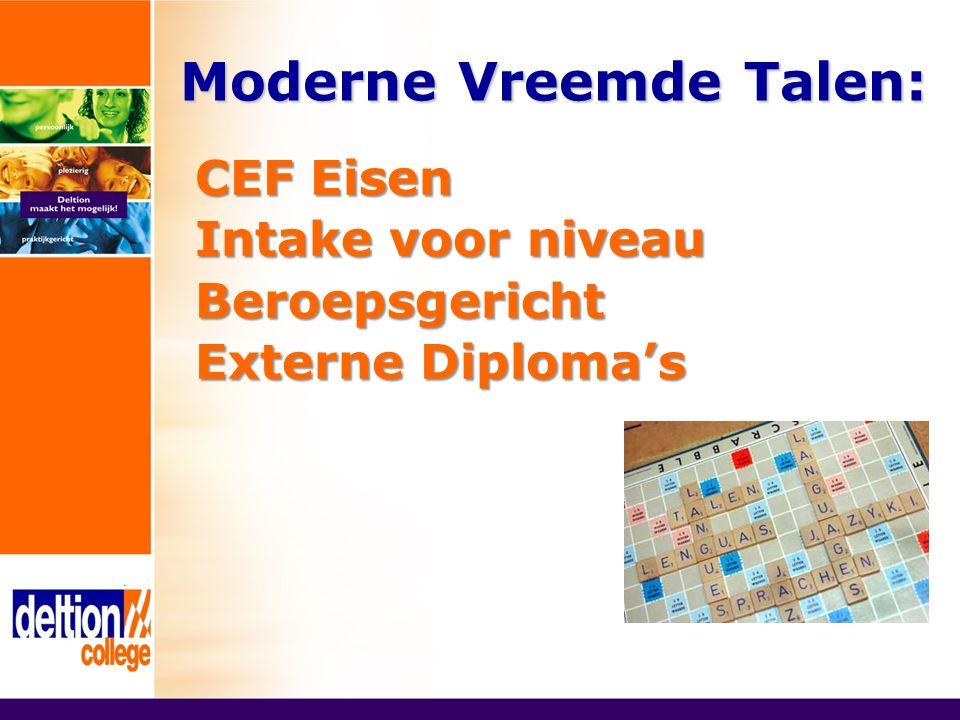 Moderne Vreemde Talen: CEF Eisen Intake voor niveau Beroepsgericht Externe Diploma's