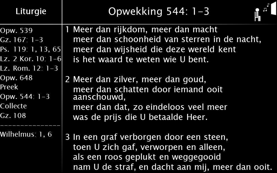 Opw.539 Gz.167: 1-3 Ps.119: 1, 13, 65 Lz.2 Kor. 10: 1-6 Lz.Rom.