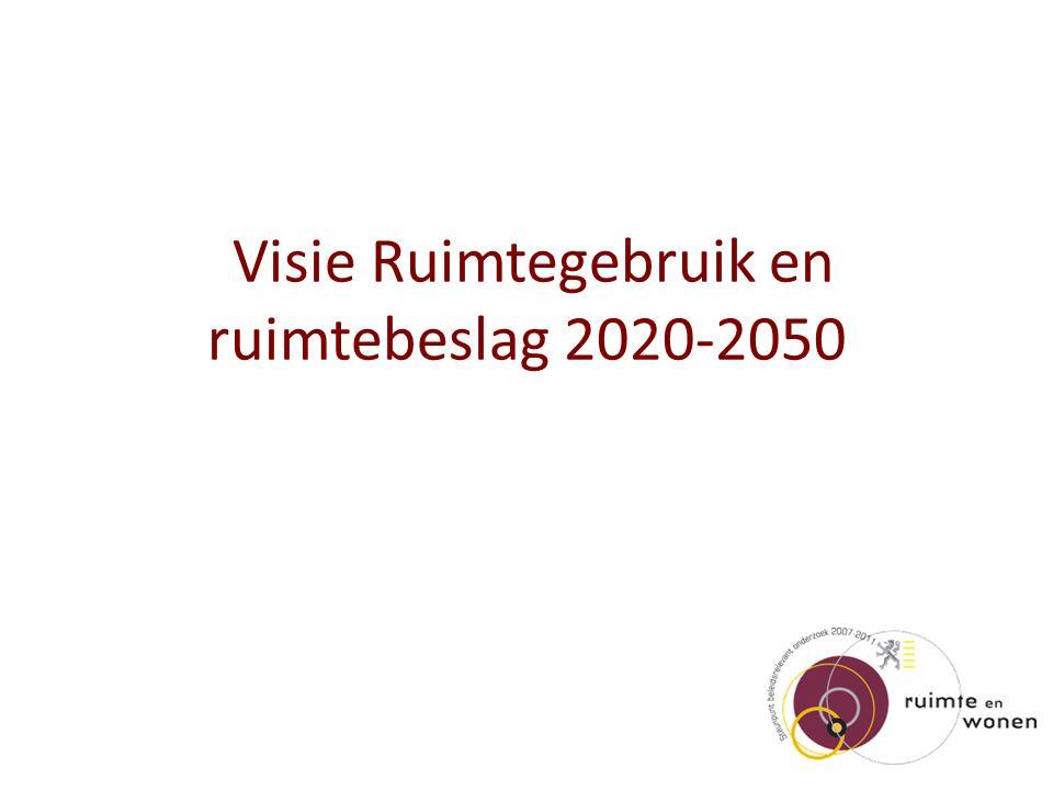 Visie Ruimtegebruik en ruimtebeslag 2020-2050