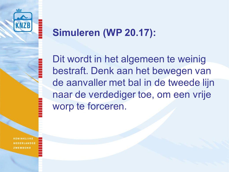 Simuleren (WP 20.17): Dit wordt in het algemeen te weinig bestraft.