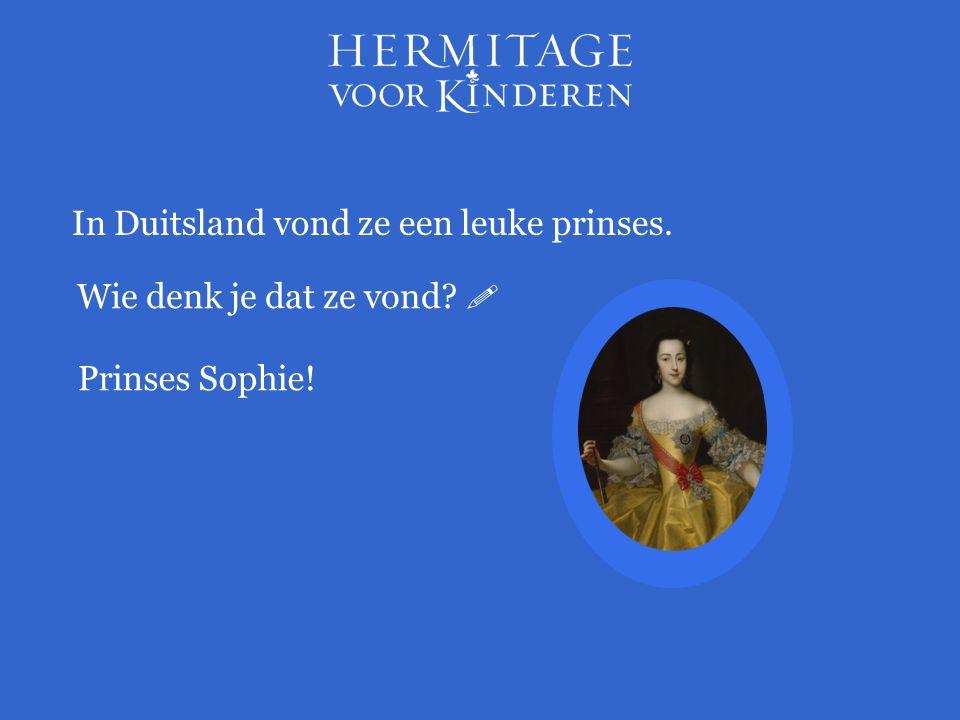 In Duitsland vond ze een leuke prinses. Wie denk je dat ze vond?  Prinses Sophie!