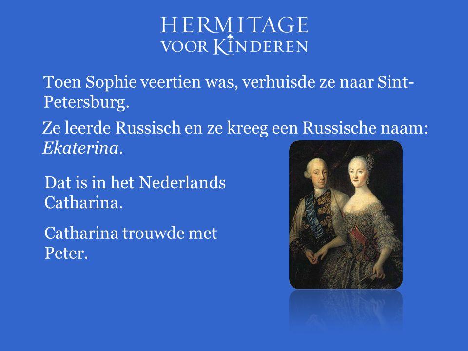 Toen Sophie veertien was, verhuisde ze naar Sint- Petersburg.