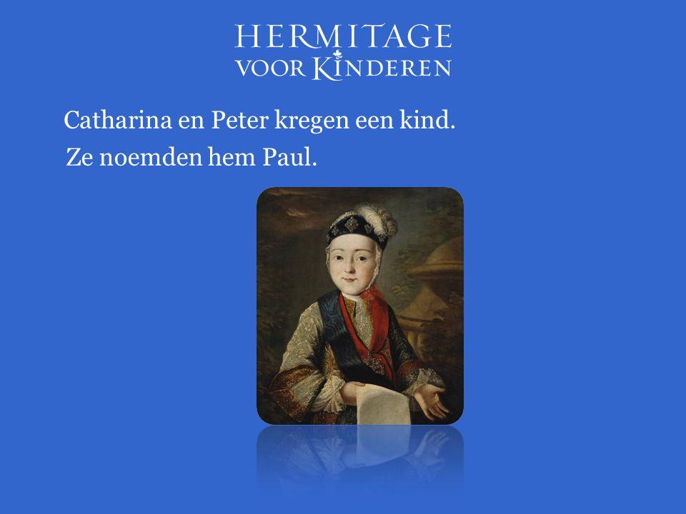 Catharina en Peter kregen een kind. Ze noemden hem Paul.