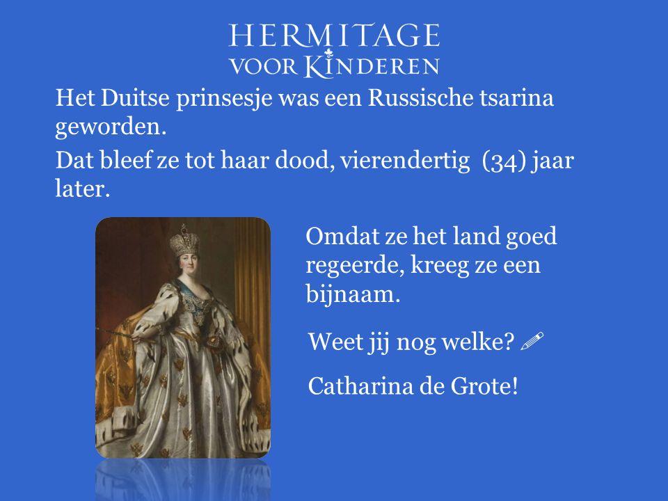 Het Duitse prinsesje was een Russische tsarina geworden.