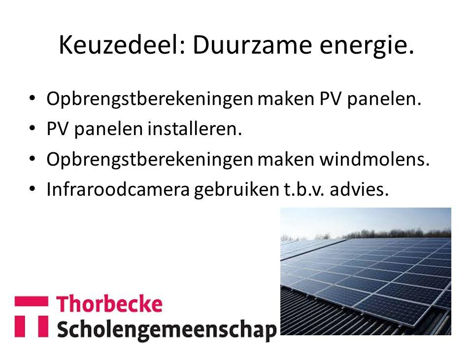 Keuzedeel: Duurzame energie.Opbrengstberekeningen maken PV panelen.
