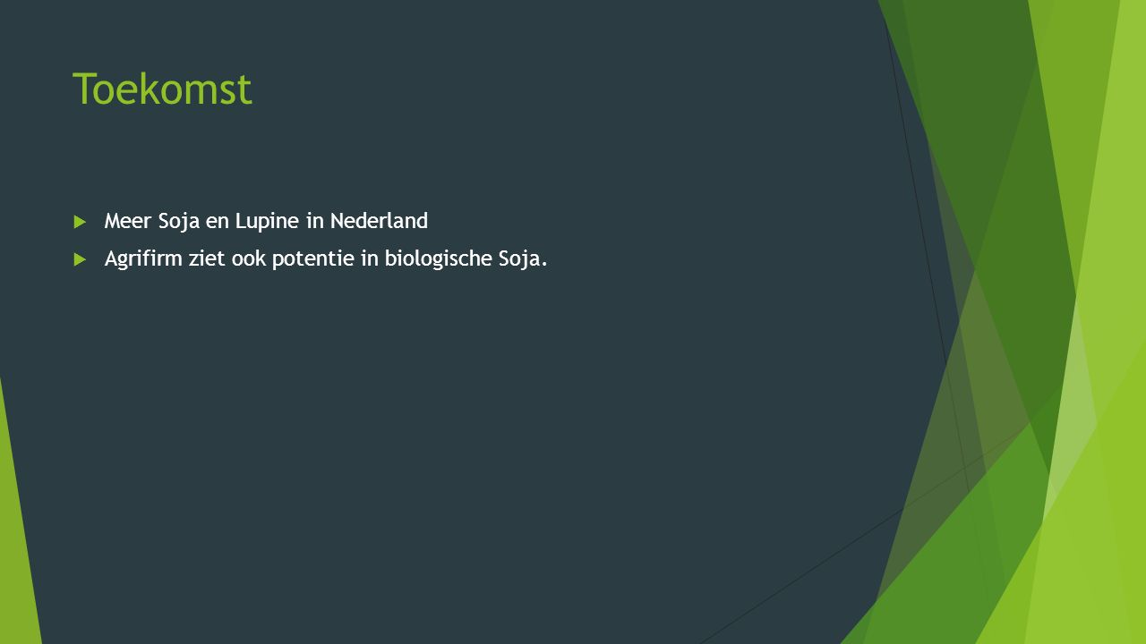Gevolgen  Minder Zware gewasbeschermingsmiddelen nodig  Gezondere Soja in het Voedsel.(geen middelresten)  Minder ontbossing, verwoestijning  Vergroening kavels in Nederland.