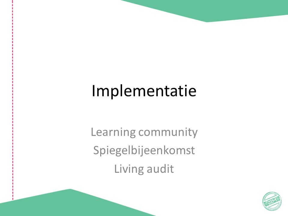Implementatie Learning community Spiegelbijeenkomst Living audit